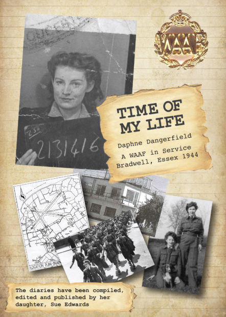 Time of My Life - Memoirs of a WAAF